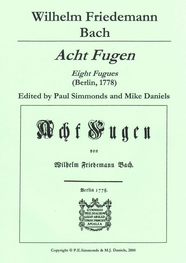 Wilhelm Friedemann Bach Eight Fugues